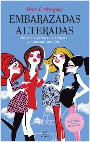 Lectura divertida: Embarazadas alteradas