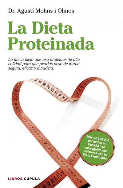 Dieta proteinada una nueva promesa para adelgazar