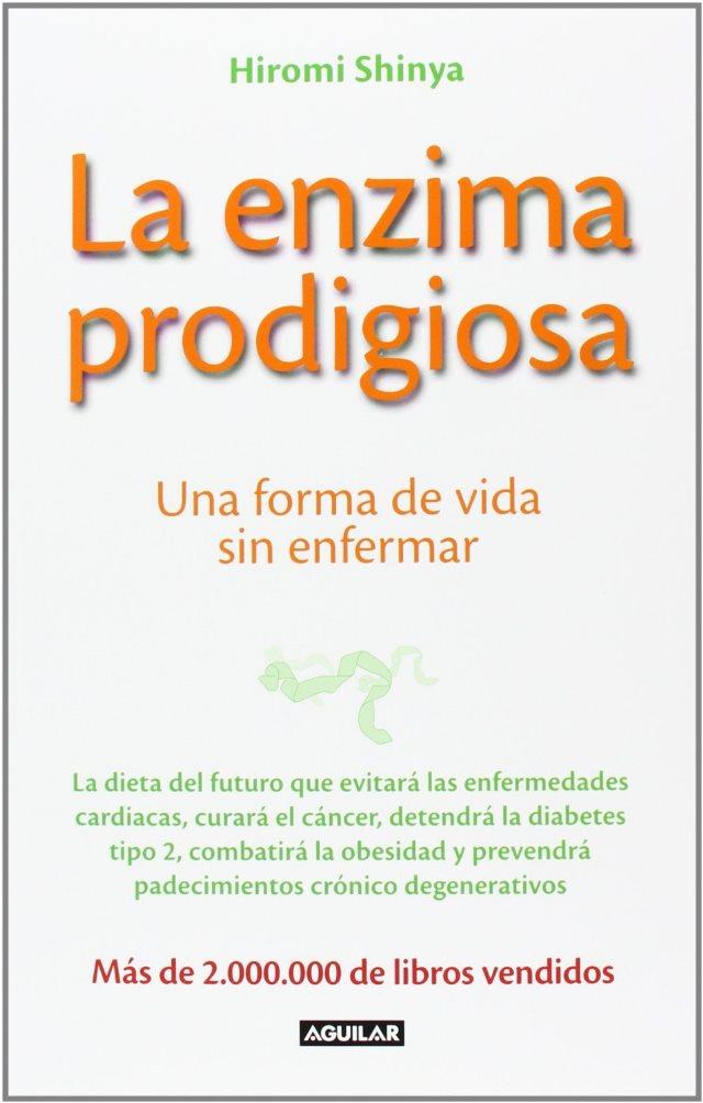 Conoce la Dieta de la enzima prodigiosa