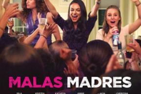 Malas Madres, la película más divertida del verano