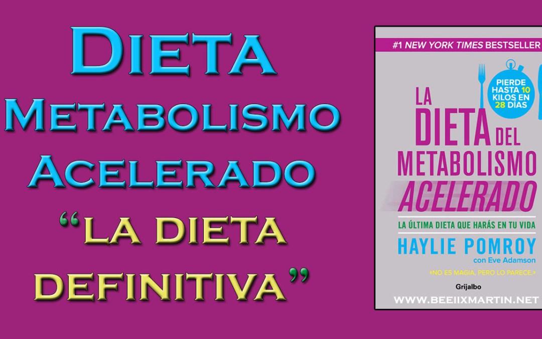 Dieta del metabolismo acelerado blog