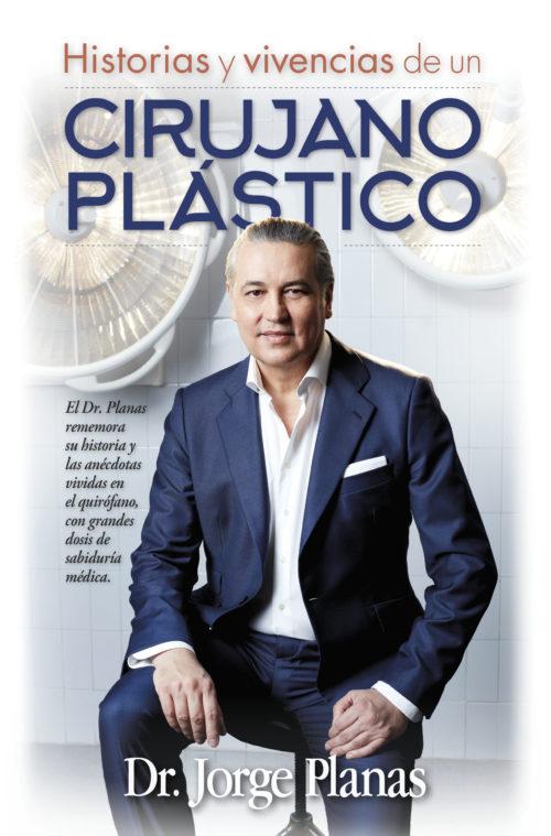 Historias y vivencias de un cirujano plástico